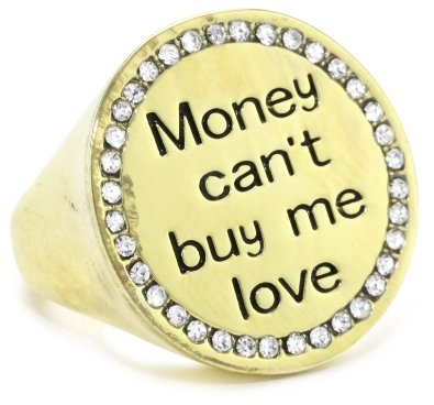 Money can't buy me love ( but maybe diamonds can ;) )